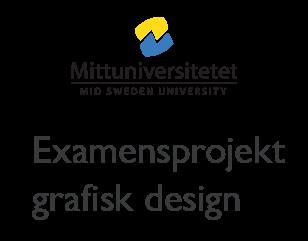 Examensprojekt grafisk design