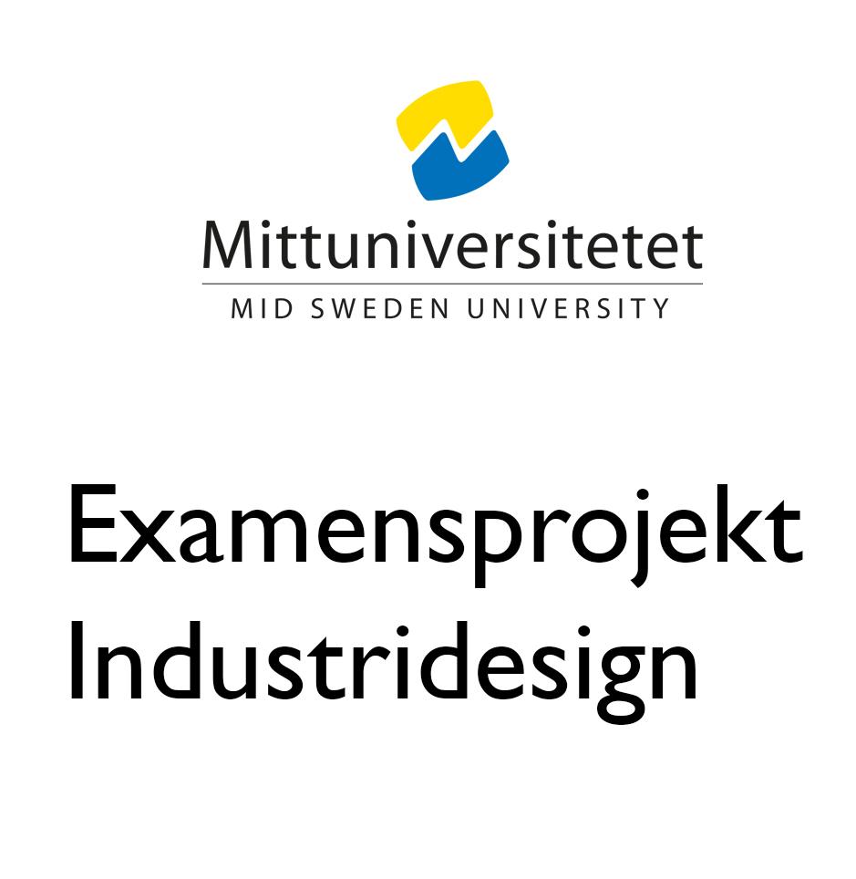 Examensprojekt Industridesign